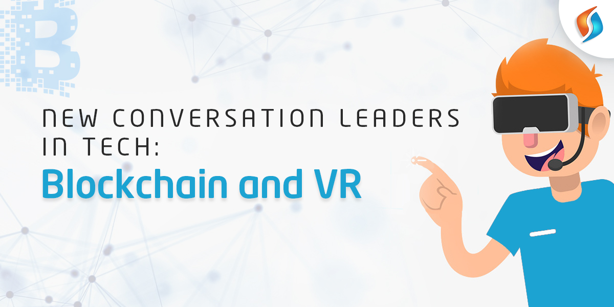 Blockchain and VR.