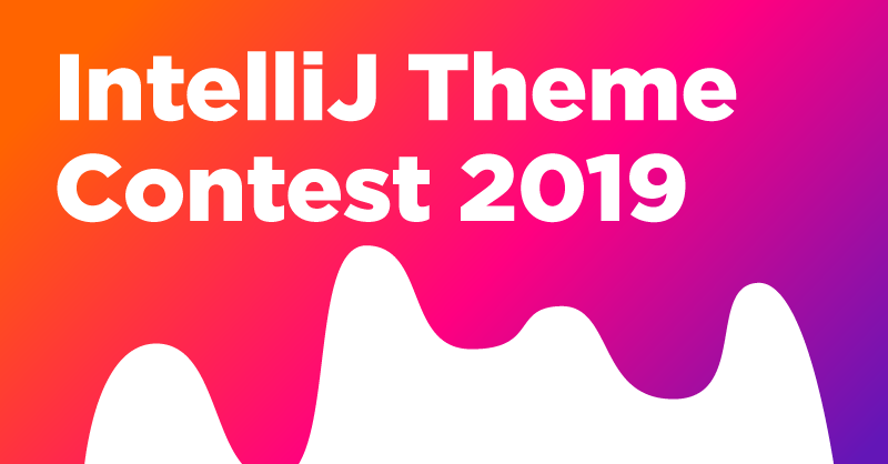 IntelliJ Themes Contest 2019: Add More Color to Your IDE