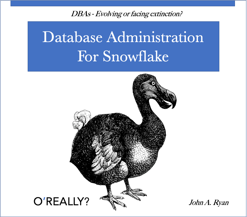 Database Administration on Snowflake - DZone Database