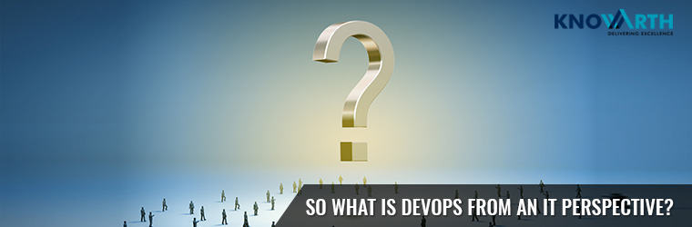 Devops - IT perspective?