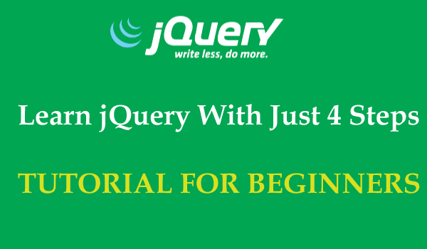 Four Steps for Beginning to Learn jQuery - DZone Web Dev