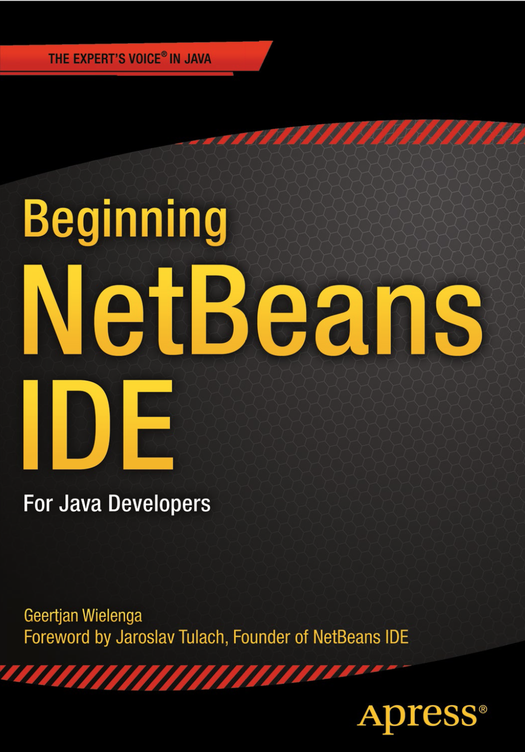 Beginning NetBeans IDE for Java Developers