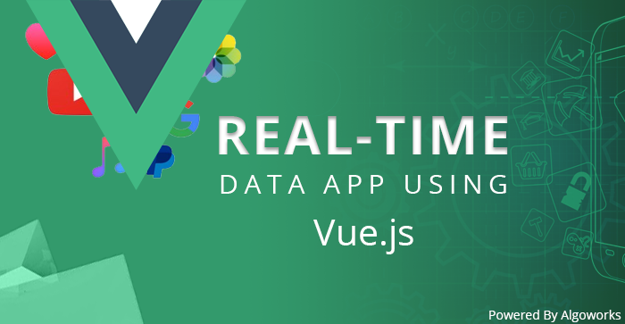 Creating a Real-Time Data Application Using Vue js - DZone Web Dev