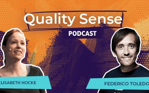 Quality Sense Podcast: Lisi Hocke, Accountability and Conquering Personal Challenges