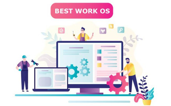 Best Work Operating Systems of 2021