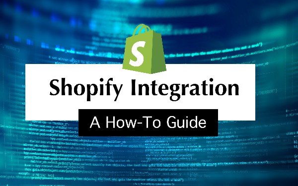 A How-to Guide on Shopify Integration